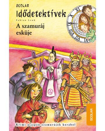 A szamuráj esküje (Idődetektívek 14.)