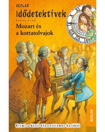 Mozart és a kottatolvajok (Idődetektívek 17.)