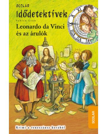 Leonardo da Vinci és az árulók (Idődetektívek 20.)