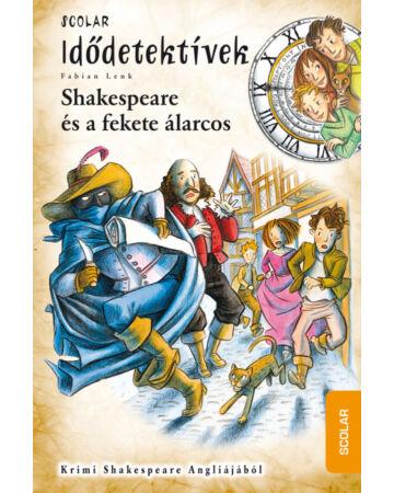 Shakespeare és a fekete álarcos (Idődetektívek 21.)