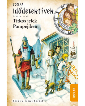 Titkos jelek Pompejiben (Idődetektívek 22.)
