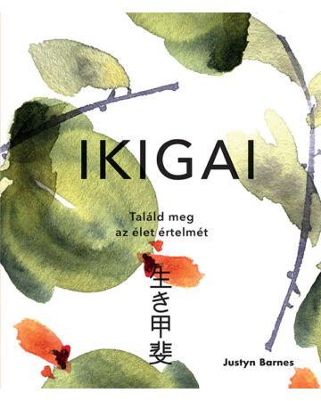 Ikigai – Találd meg az élet értelmét
