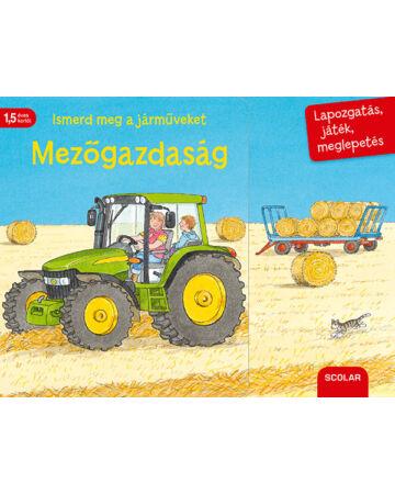 Ismerd meg a járműveket – Mezőgazdaság