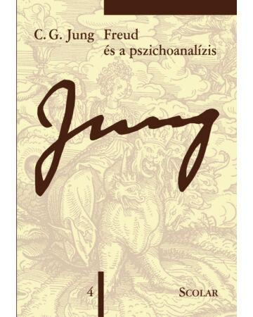 Freud és a pszichoanalízis (ÖM 4. kötet)