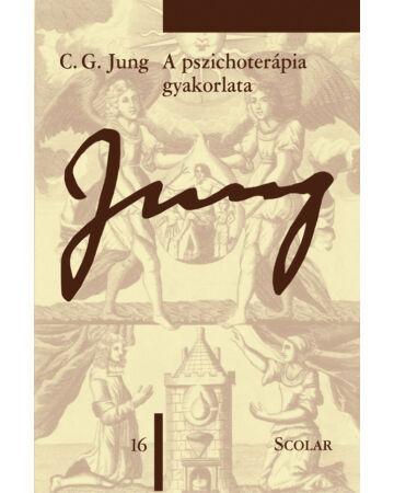 A pszichoterápia gyakorlata (ÖM 16. kötet) (2. kiadás)