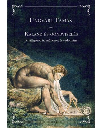 Kaland és gondviselés – Felvilágosodás, művészet és tudomány