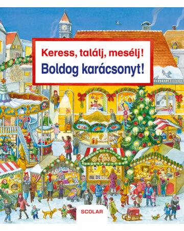 Keress, találj, mesélj! Boldog karácsonyt!