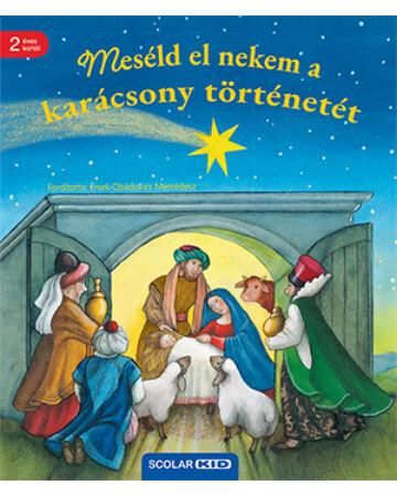 Meséld el a karácsony történetét!