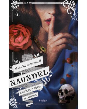 Naondel (Krónikák a Bíborklastromból 2.)