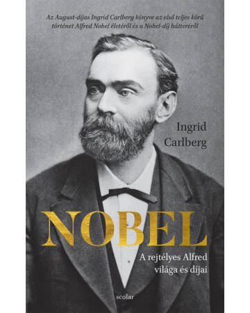 Nobel – A rejtélyes Alfred világa és díjai