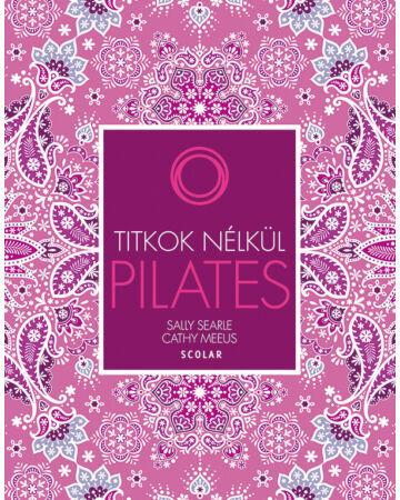 Pilates (2., átdolgozott kiadás)