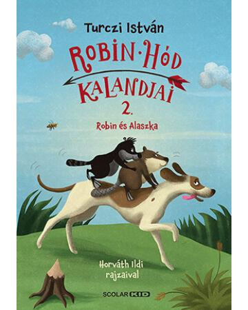 Robin és Alaszka - Robin Hód kalandjai 2.