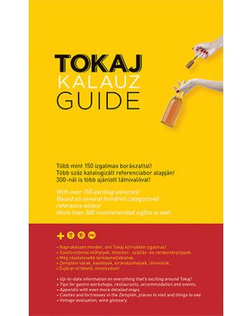 Tokaj Kalauz - Tokaj Guide (IV. bővített kiadás)