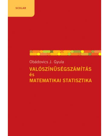 Valószínűségszámítás és matematikai statisztika (6., bővített kiadás)
