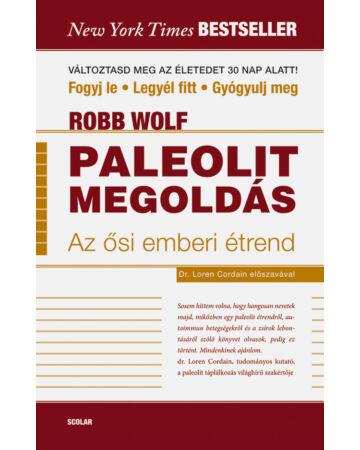 Paleolit megoldás – Az ősi emberi étrend