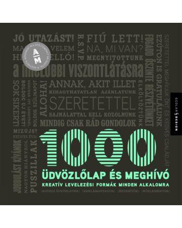 1000 üdvözlőlap és meghívó – Kreatív levelezési formák minden alkalomra