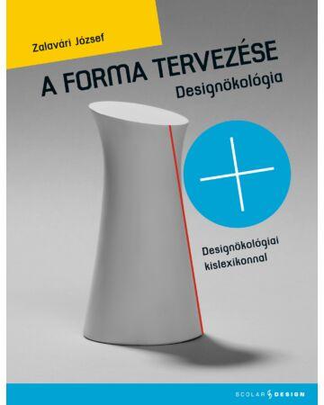 A forma tervezése – Designökológia