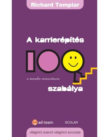 A karrierépítés 100 szabálya