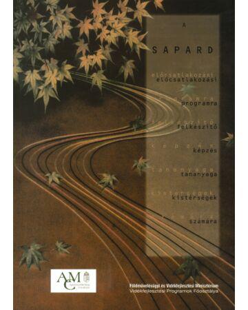 A SAPARD előcsatlakozási programra felkészítés tananyaga