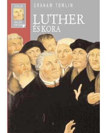 Luther és kora