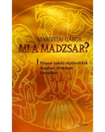 Mi a madzsar? (2. kiadás)