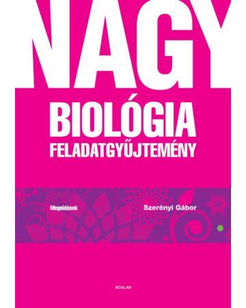 Nagy biológia feladatgyűjtemény – Megoldások