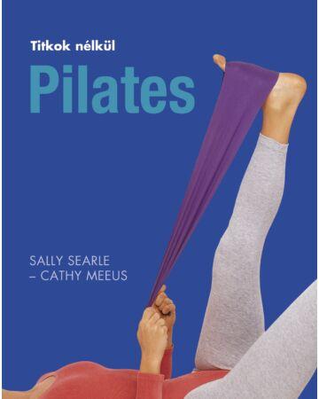 Pilates (Titkok nélkül)