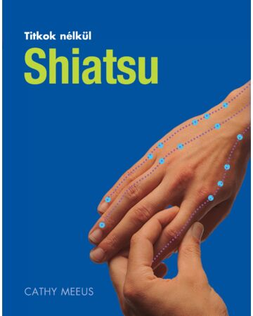 Shiatsu (Titkok nélkül)