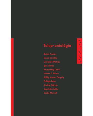 Telep-antológia (Scolar Versek)