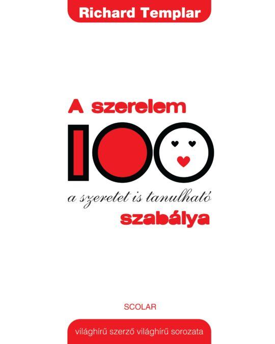 A szerelem 100 szabálya - Életmód - Scolar Kiadó 4e7b4561c6