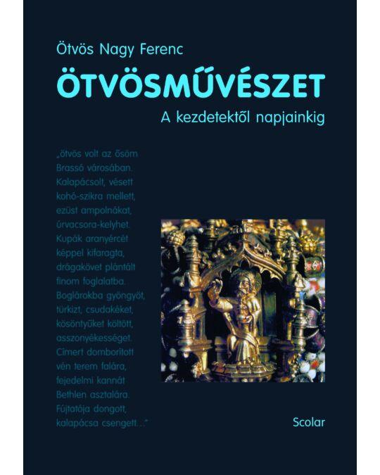 9489ad6103 Ötvösművészet – A kezdetektől napjainkig - Képző- és iparművészet ...